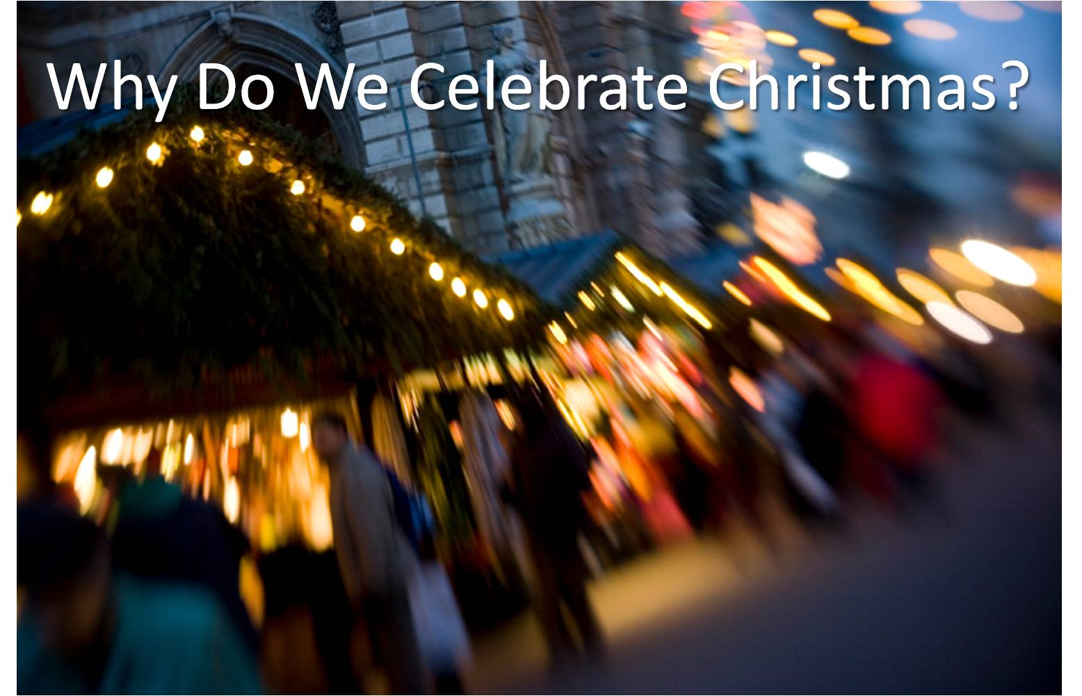Why Do We Celebrate Christmas  Part 1 Windham Baptist Church BLOG uBRhtGRG